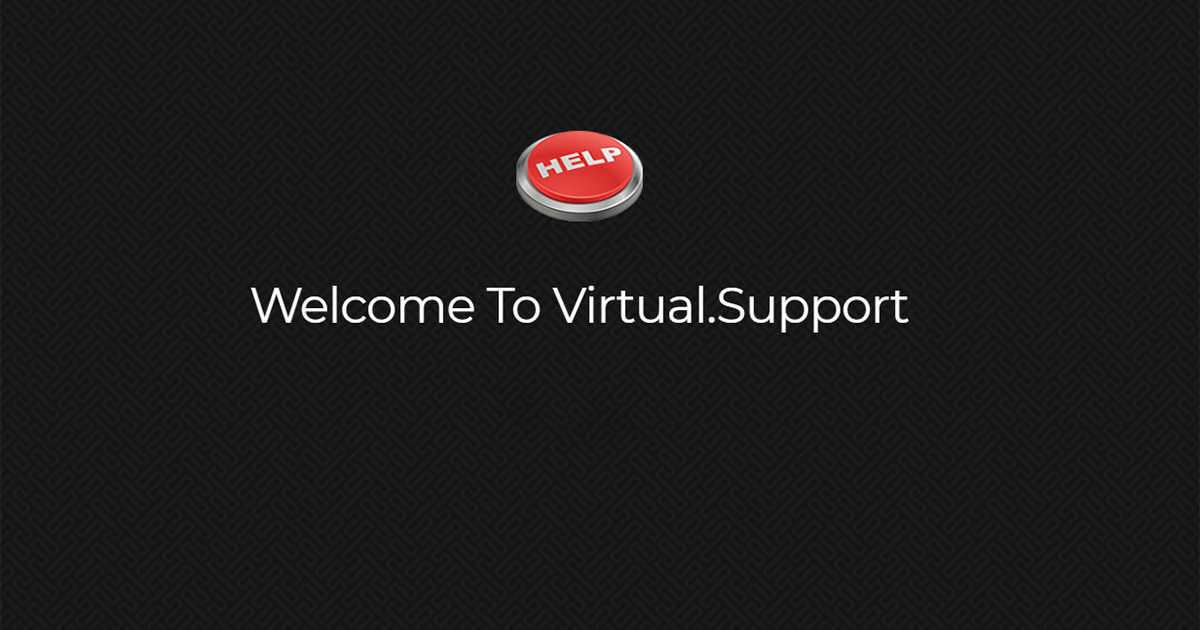 Virtual.Support is an Independent Vendor Network alligned to provide full IT services for SMB Businesses across the Globe
